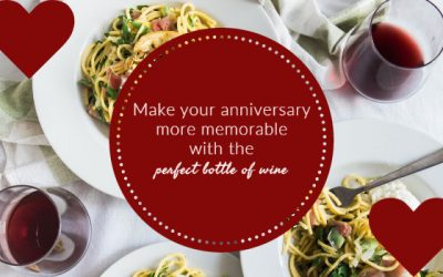 The Best Anniversary Wines For Your Special Day